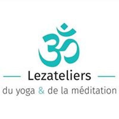Lezateliers du yoga & de la méditation