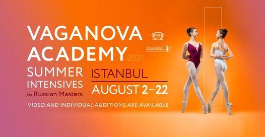 Istanbul - Vaganova Academy Summer Intensive 2021, 2 August   Event in Tekirdað   AllEvents.in