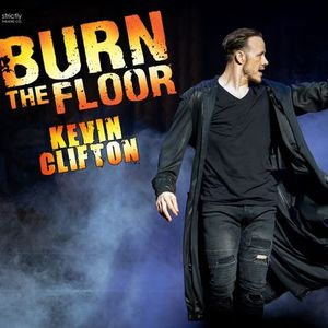 Burn the Floor - Kevin Clifton  Hastings White Rock