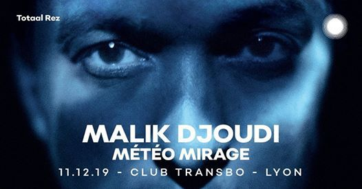 Malik Djoudi - Club Transbo - Lyon
