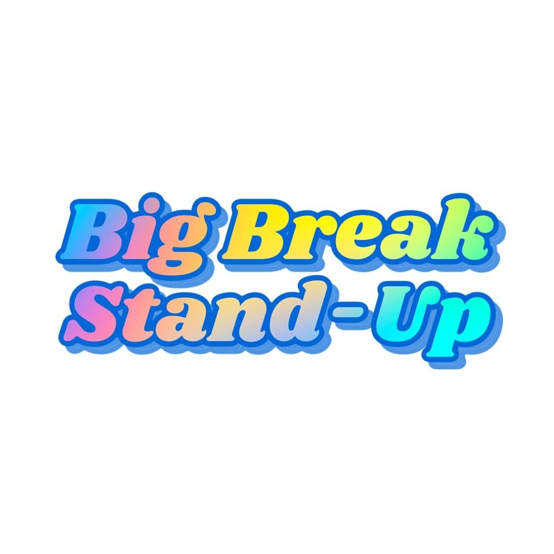 Big Break Stand-Up | Event in Brooklyn | AllEvents.in