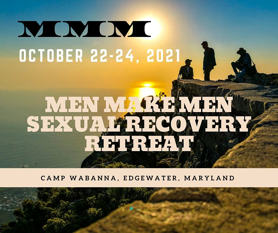 Men Make Men Sexual Recovery Fall Retreat 2021, 22 October   Event in Edgewater   AllEvents.in
