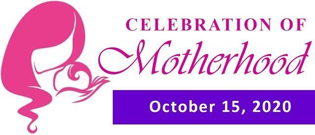 Celebration of Motherhood 2020
