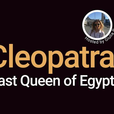 FREE - Cleopatra Last Queen of Egypt. A Virtual Experience