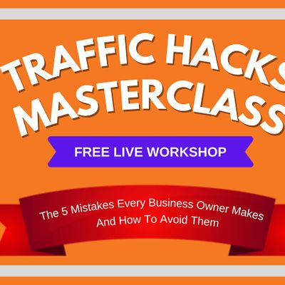 The Ultimate Traffic Hacks Masterclass  Orlando