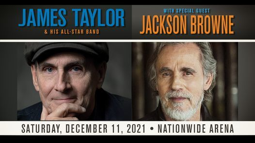 James Taylor & His All-Star Band with special guest Jackson Browne, 11 December   Event in Columbus   AllEvents.in