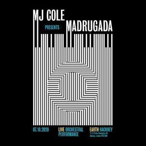 MJ Cole presents Madrugada live at EartH - London
