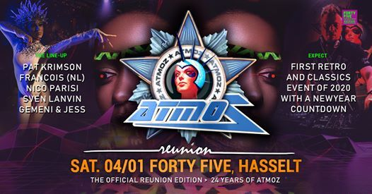 Atmoz Reunion I Forty Five Hasselt