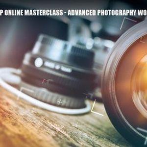 DCP Online Masterclass - Advanced Photography Workshop Sep 2020