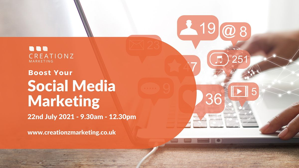 Boost Your Social Media Marketing, 22 July | Event in Beeston | AllEvents.in