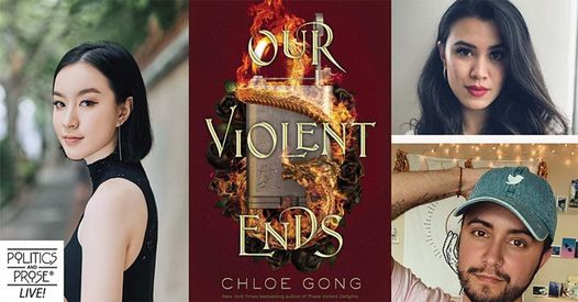 P&P Live! Chloe Gong—Our Violent Ends-with Roshani Chokshi & Aiden Thomas, 16 November   AllEvents.in