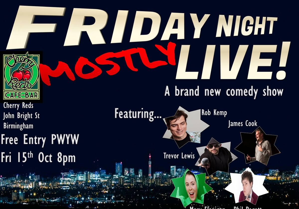 Friday Night (Mostly) Live | Event in Birmingham | AllEvents.in