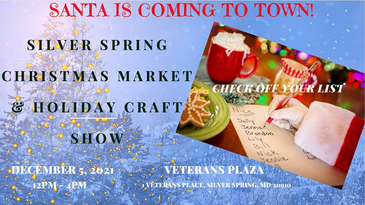 2021 Washington Christmas Bazaar Silver Spring Christmas Market And Holiday Craft Fair Veterans Plaza Silver Spring December 5 2021 Allevents In