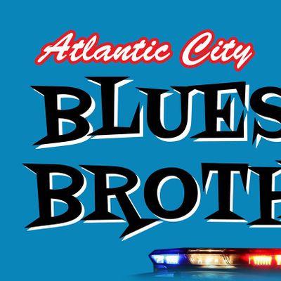 Atlantic City BLUES BROTHERS: 2020 BlueStravaganza! New ...