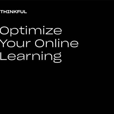Thinkful Webinar  Boost Your Online Learning