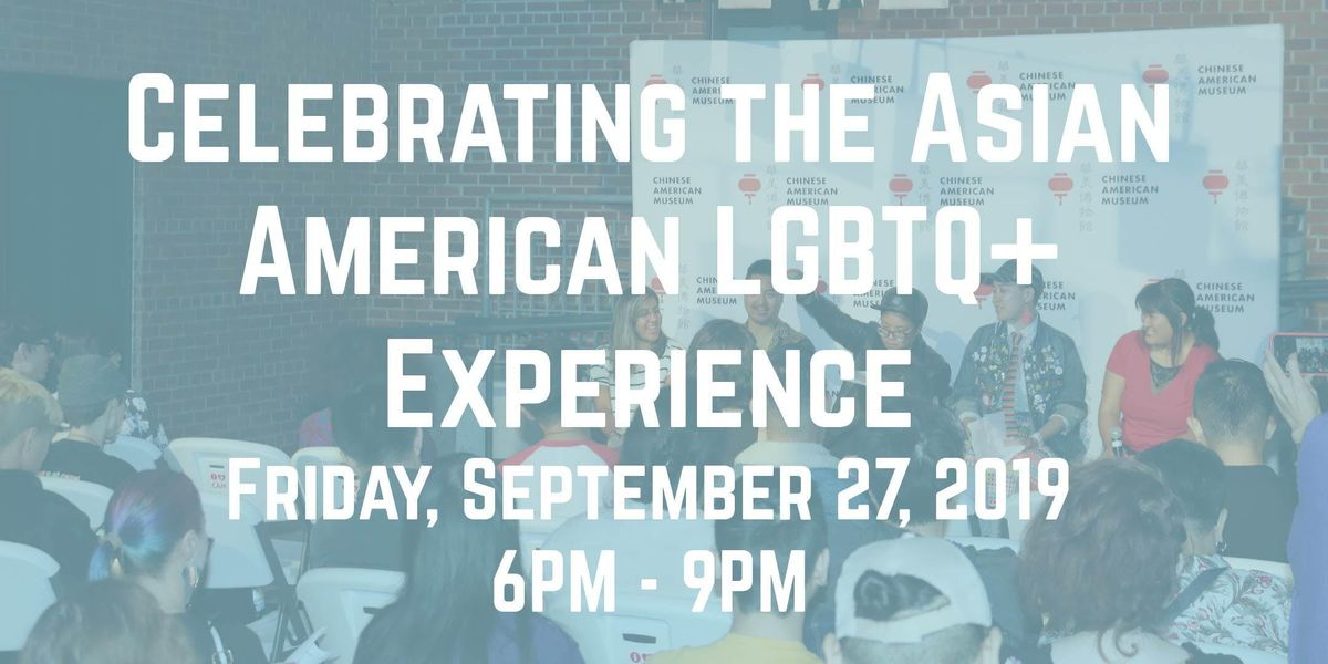 Celebrating the Asian American LGBTQ Experience