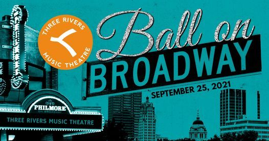 BALL ON BROADWAY: TRMT Annual Fundraiser, 25 September   Event in Fort Wayne   AllEvents.in