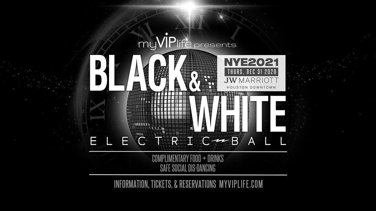 Black & White NYE Electric Ball | New Years Eve 2021 (Houston, TX), JW Marriott Houston Downtown ...
