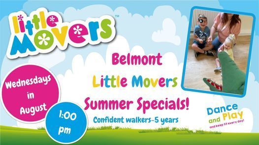 Little Movers SUMMER SPECIALS- Belmont, 4 August | Event in Durham | AllEvents.in