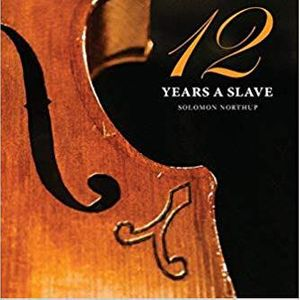 Twelve Years a Slave by Solomn Northup