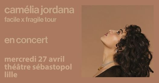 Concert reporté • Camélia Jordana • Théâtre Sebastopol • 27 Avril 2022, 27 April | Event in Roubaix