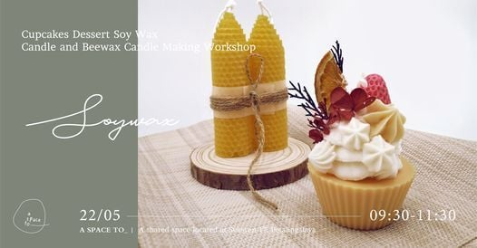 Cupcakes Dessert Soy Wax Candle and Beewax Candle Making Workshop, 22 May   Event in Petaling Jaya   AllEvents.in