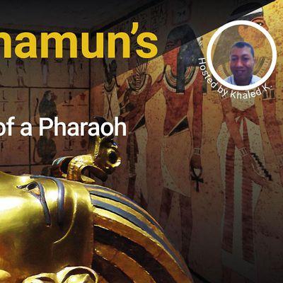 Tutankhamuns Tomb life and death of a Pharaoh. Ancient Egypt Virtual Tour