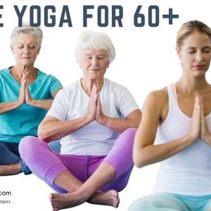 Gentle Yoga for 60 [Virtual Registered]