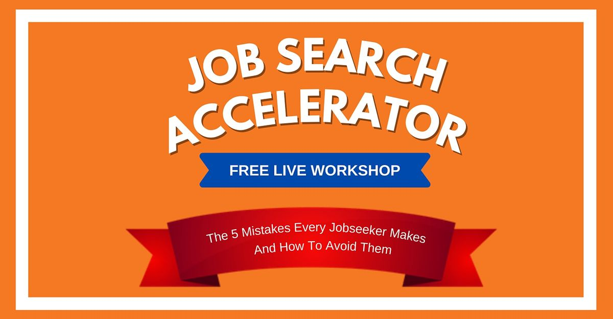 The Job Search Accelerator Workshop — Hyderabad   Event in Hyderabad   AllEvents.in