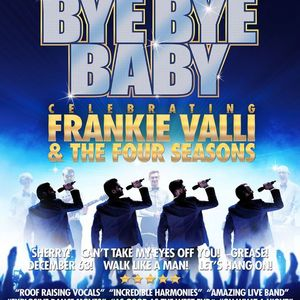 Bye Bye Baby - Frankie Valli and The Four Seasons