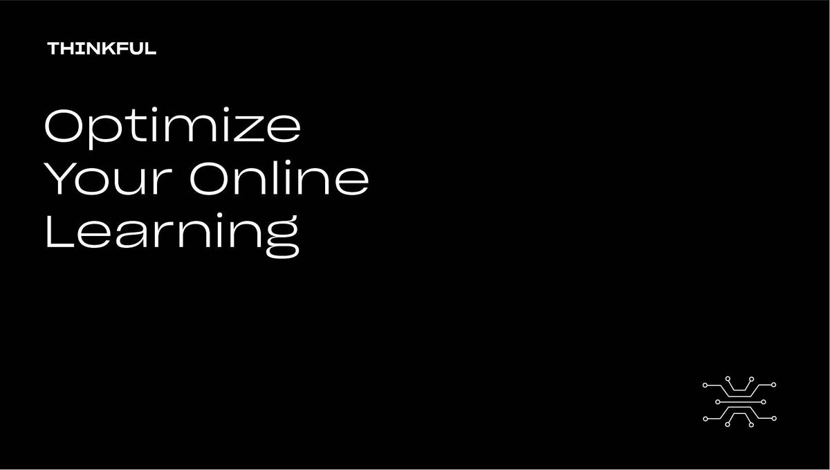 Thinkful Webinar || Boost Your Online Learning, 28 September | Event in San Francisco | AllEvents.in