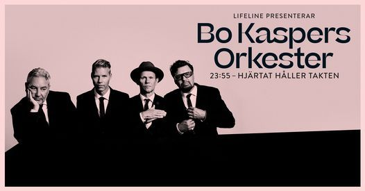 Bo Kaspers Orkester - 23:55 - Hjärtat håller takten, 18 December | Event in Kalmar | AllEvents.in