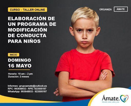 Curso-Taller Online: Elaboración de un Programa de Modificación de Conducta para Niños, 16 May   AllEvents.in