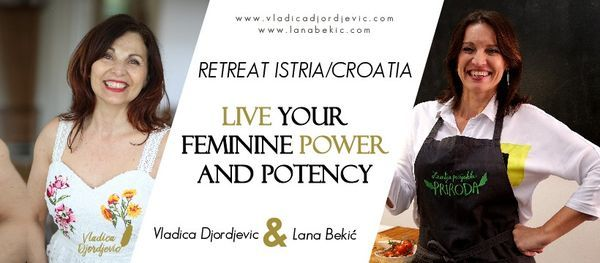 FEMININE POWER RETREAT ISTRIA/CROATIA, 19 June | Event in Pula | AllEvents.in