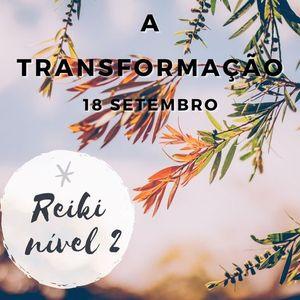 Curso de Reiki Nvel 2- Okuden a transformao