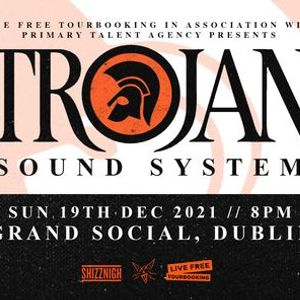 Trojan Sound System Dublin - 19th December 2021