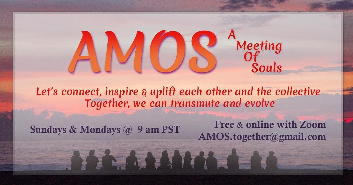 AMOS - A Meeting Of Souls | Online Event | AllEvents.in