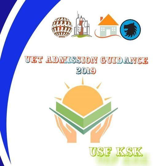 UET Admission Guidance 2019