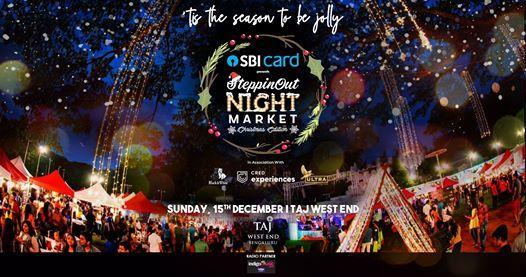 SteppinOut Night Market - Christmas Edition  Bangalore