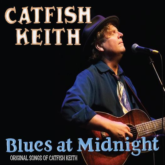Catfish Keith - Blues at Midnight, 16 October | Event in Durham | AllEvents.in