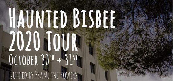 Christmas Fair Bisbee 2020 Haunted Bisbee – Halloween Tour 2020, 8 Naco Rd., Bisbee, AZ 85603