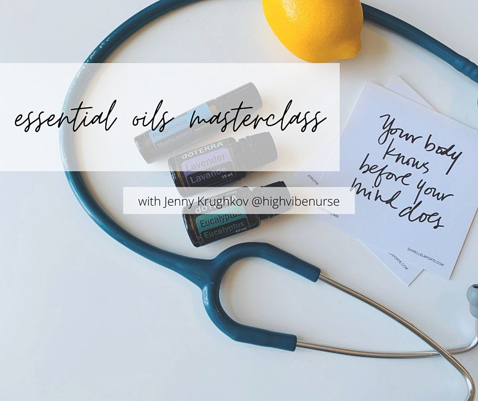 Essential OILS masterclass: with nurse and wellness coach Jenny Krughkov | Online Event | AllEvents.in