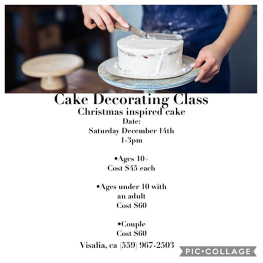 Cake Decorating Class At Bc Cakes Visalia