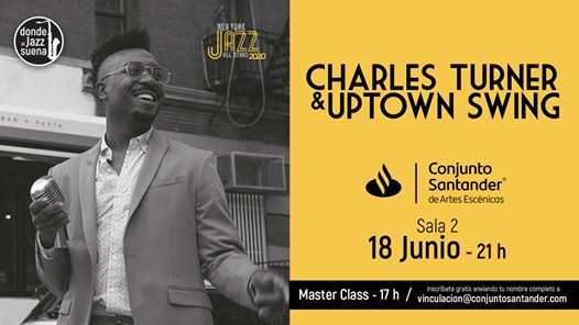 Charles Turner & Uptown Swing (Ciclo NY Jazz All Stars)