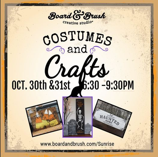 Costumes & Crafts @Board & Brush, 30 October | Event in Sunrise | AllEvents.in