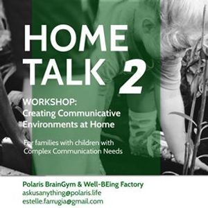 Home Talk 2 Complex Communication Needs