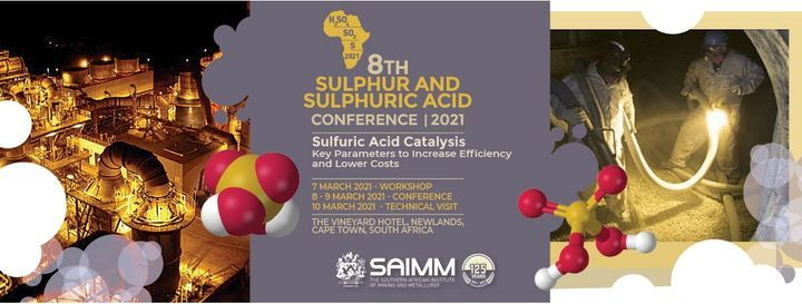 8th Sulphur and Sulphuric Acid Conference 2021, 7 March   Event in Sandton   AllEvents.in