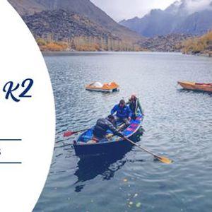Gateway to K2  Skardu Tour on Easy Installments