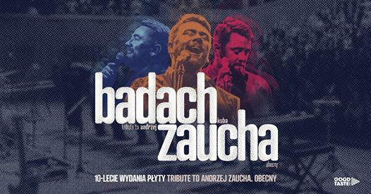 Kuba Badach - Tribute to A. Zaucha. Obecny  Krakw - SOLD OUT