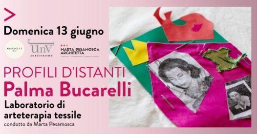 Profili d'istanti - Palma Bucarelli | Laboratorio di Arteterapia Tessile | Trieste | Event in Trieste | AllEvents.in